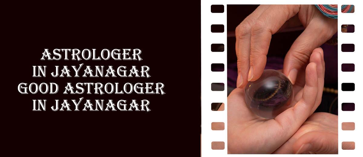 Astrologer in Jayanagar