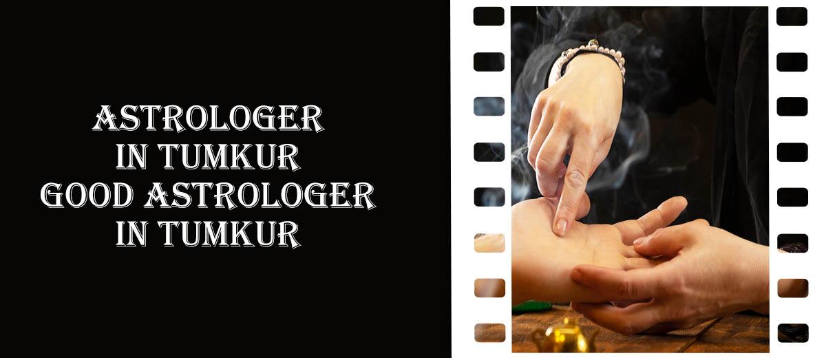 Astrologer in Tumkur | Good Astrologer in Tumkur