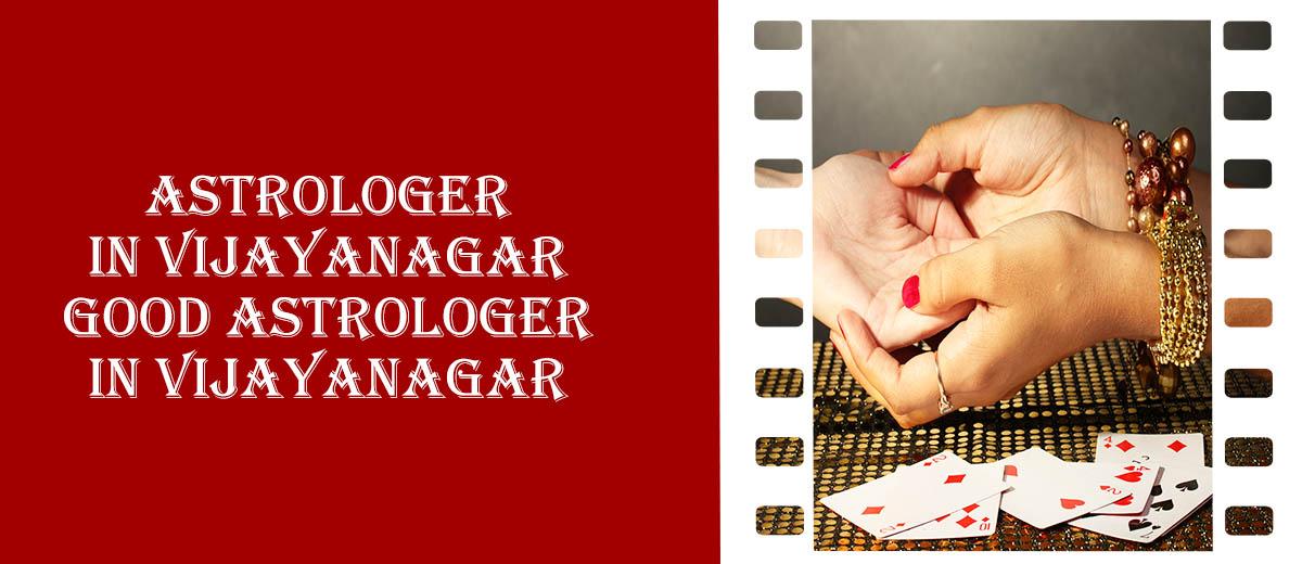 Astrologer in Vijayanagar | Good Astrologer in Vijayanagar