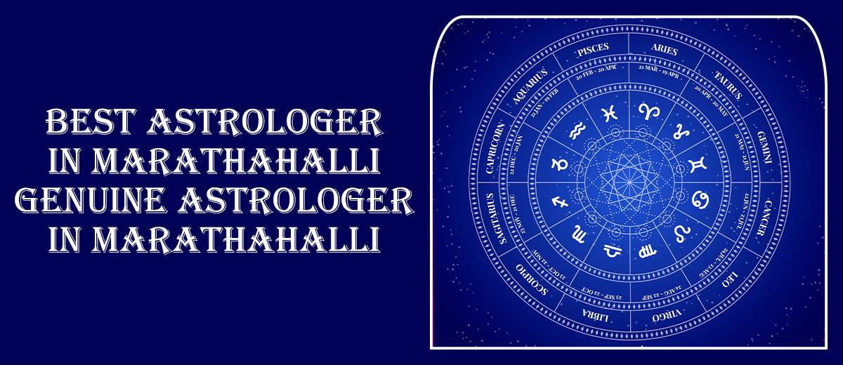 Best Astrologer in Marathahalli | Genuine Astrologer in Marathahalli
