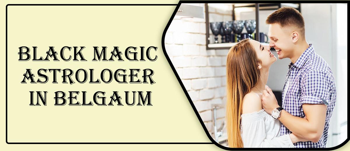 Black Magic Astrologer in Belgaum