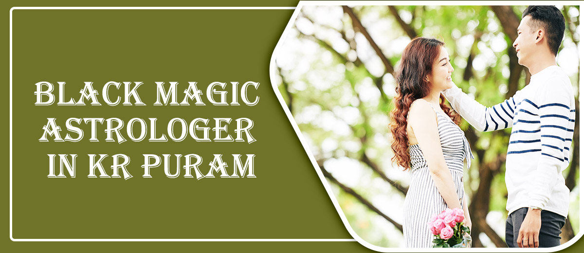 Black Magic Astrologer in KR Puram