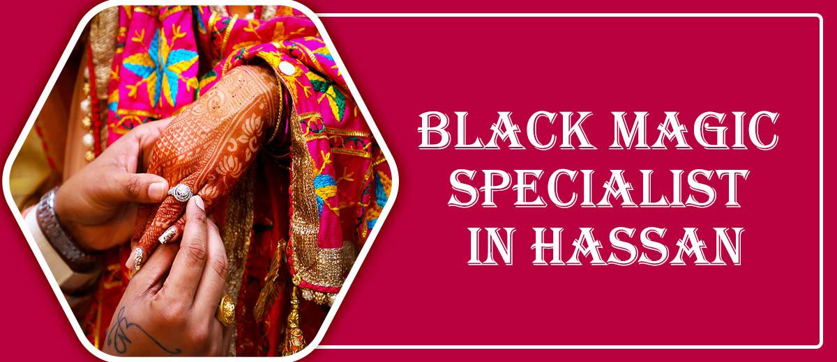 Black Magic Specialist in Hassan