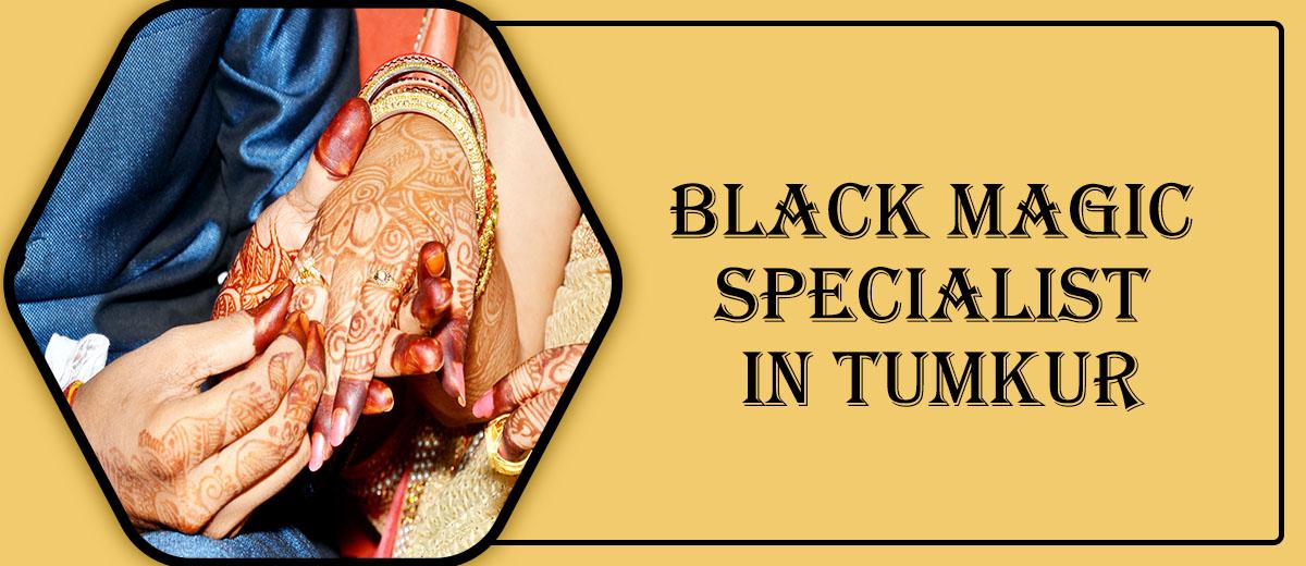 Black Magic Specialist in Tumkur