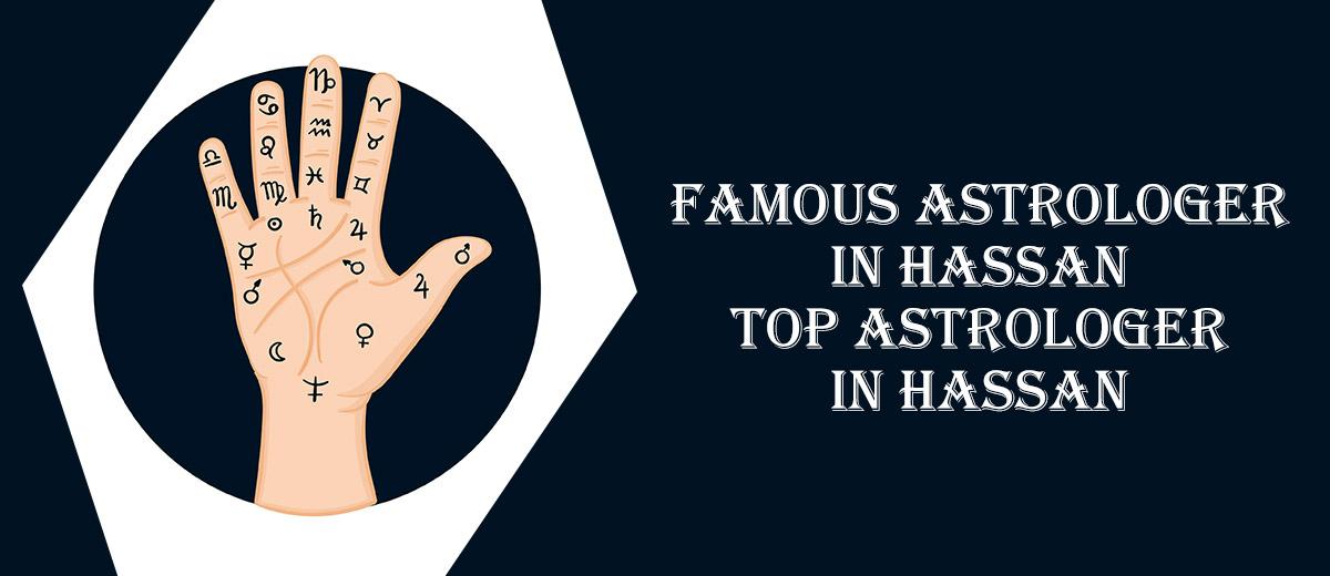 Famous Astrologer in Hassan | Top Astrologer in Hassan